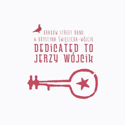 DEDICATED TO JERZY WÓJCIK